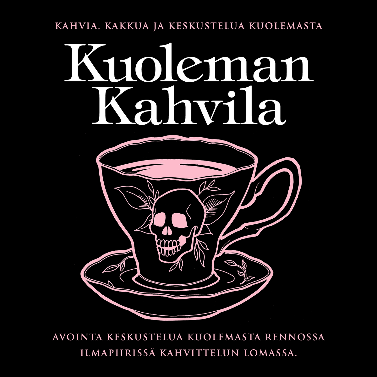 Finland Death Cafe – COFFEE, CAKE AND DISCUSSION ABOUT DEATH