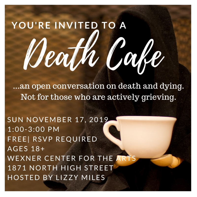 Columbus Death Cafe at the Wex