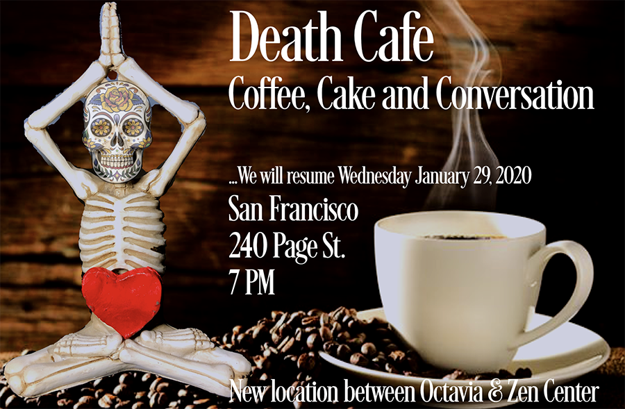 San Francisco Fillmore Death Cafe - now in Hayes Valley