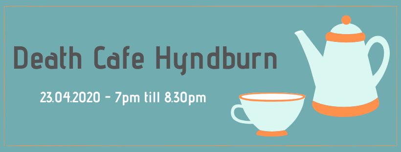 Death Cafe Hyndburn