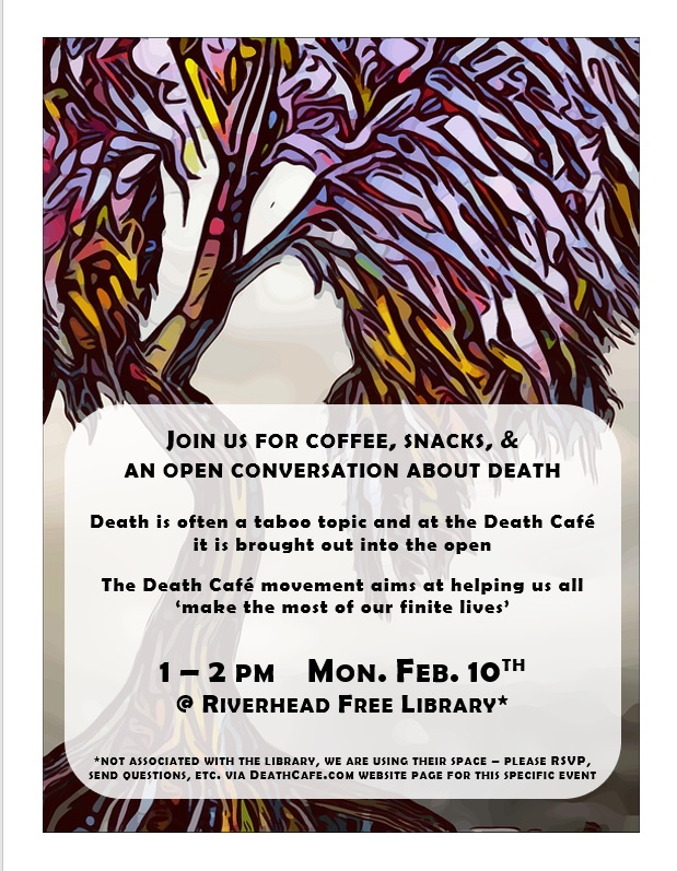 East End NY Death Cafe - cancelled due to germs