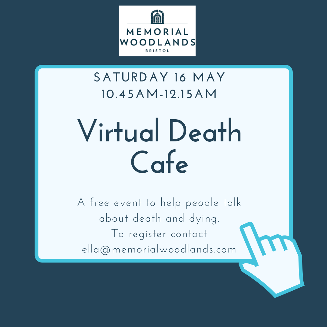 Bristol Virtual Death Cafe BST