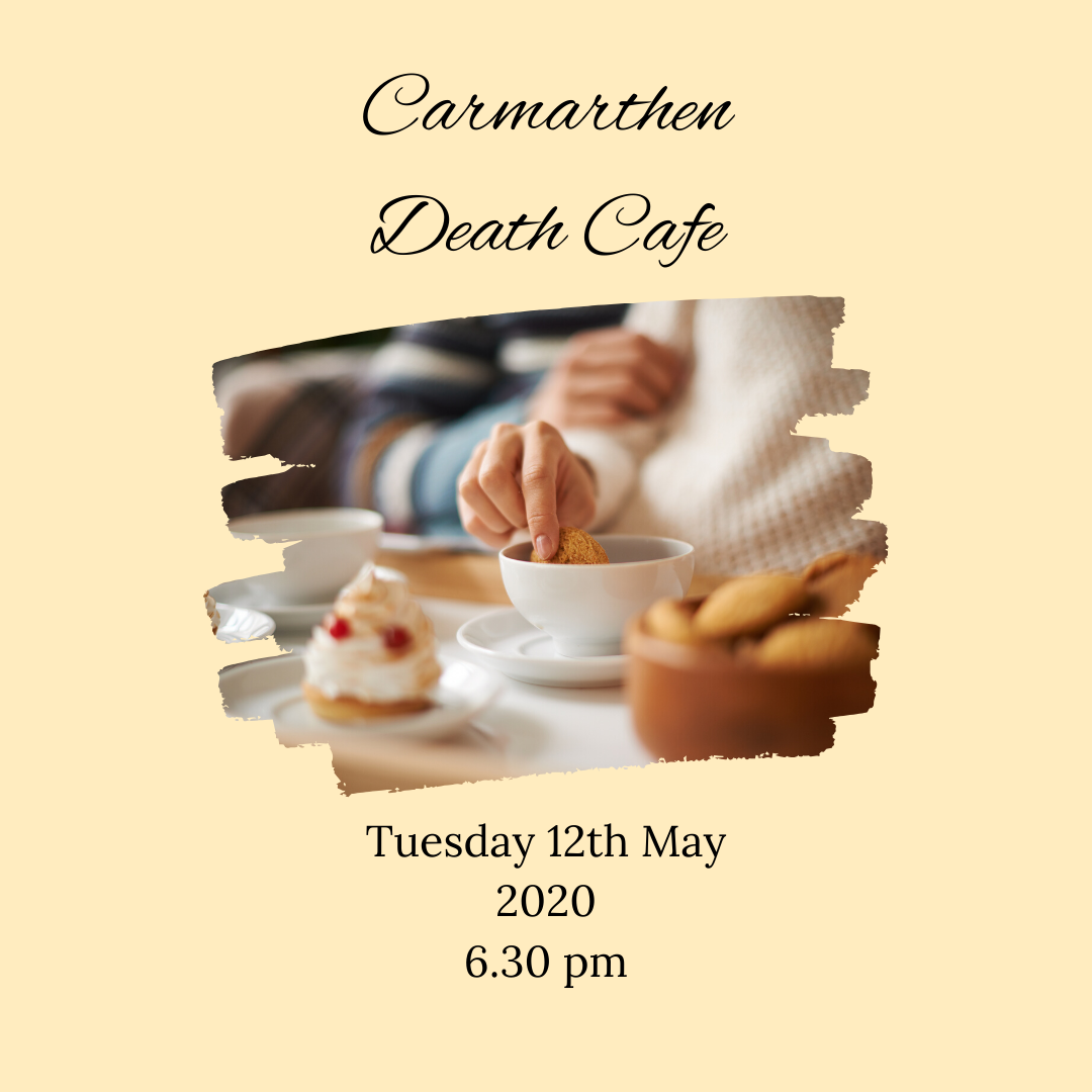 Carmarthen Virtual Death Cafe BST