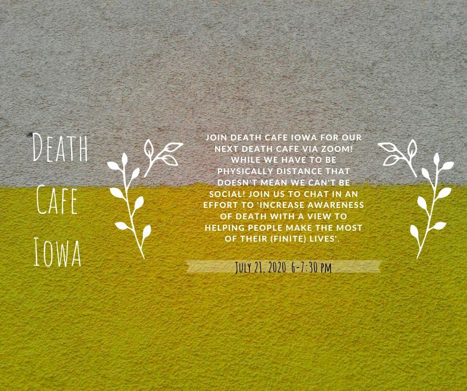 Death Cafe Iowa Central Time