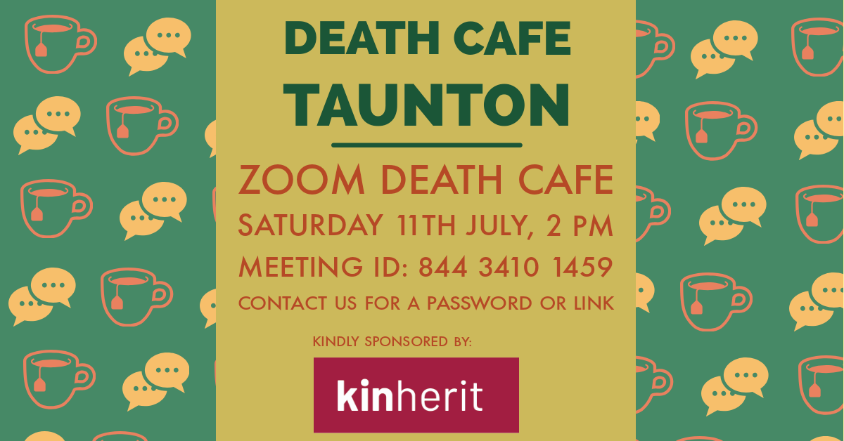 Death Cafe Taunton on Zoom BST