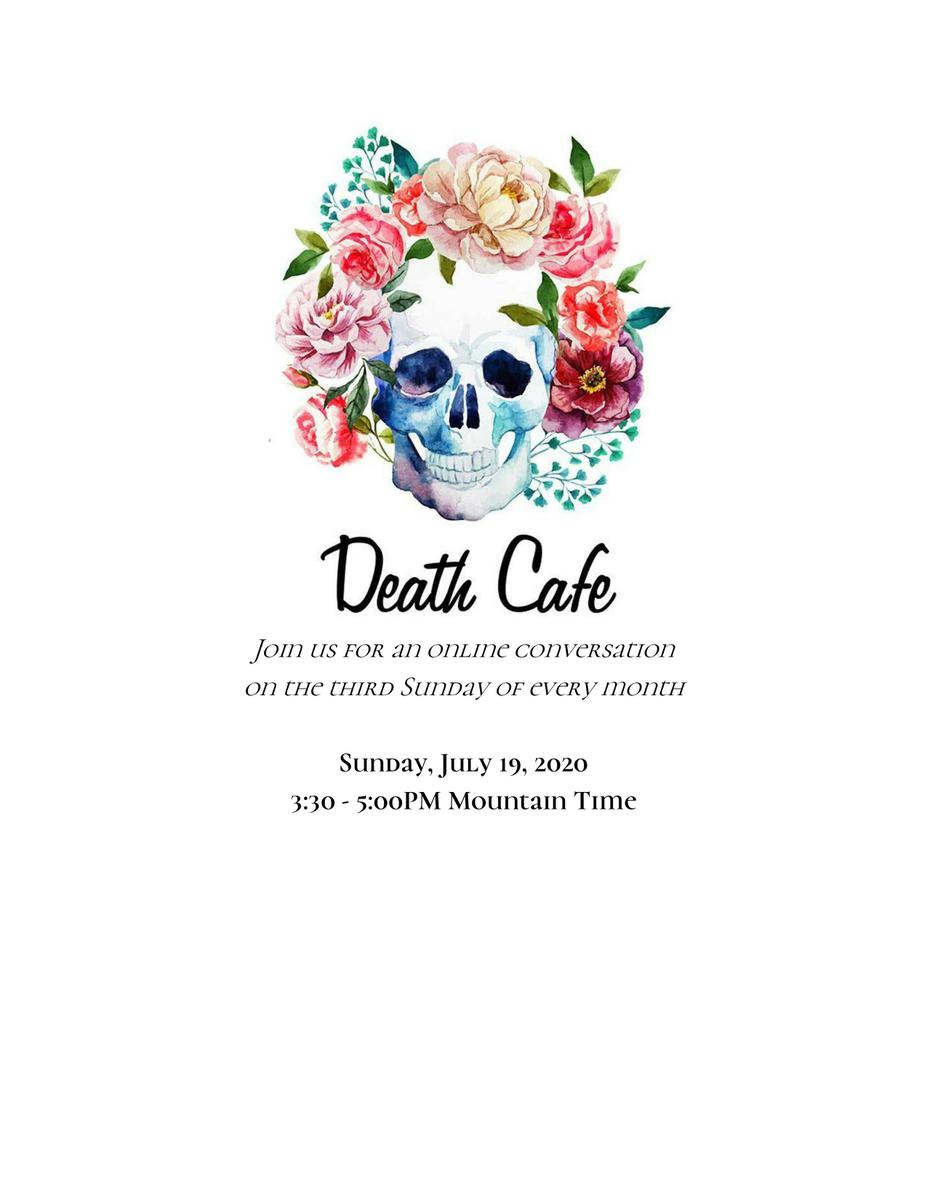 Littleton Online Death Cafe Mountain Time