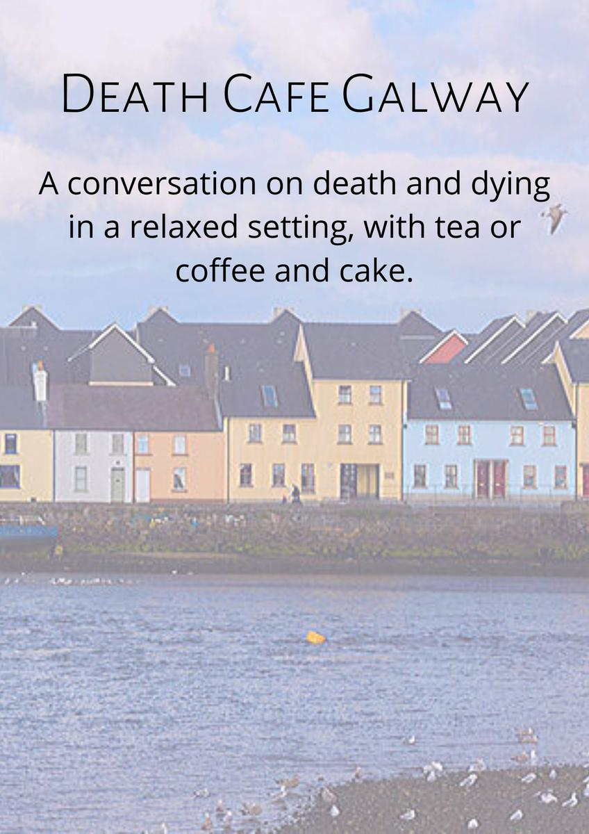 Death Cafe Galway Online GMT