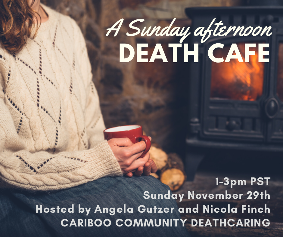 Online Sunday Afternoon Death Cafe PDT