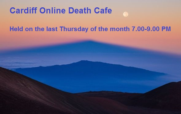 Cardiff Online Death Cafe BST