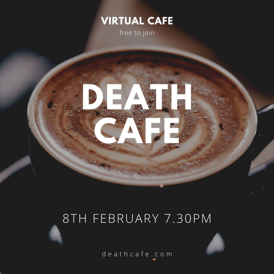 Virtual Death Cafe in Kent GMT