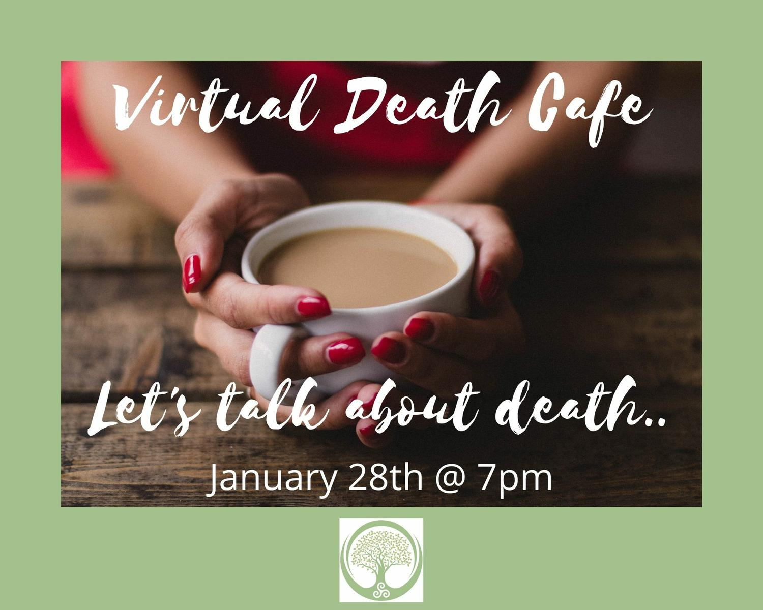 Virtual Death Cafe GMT