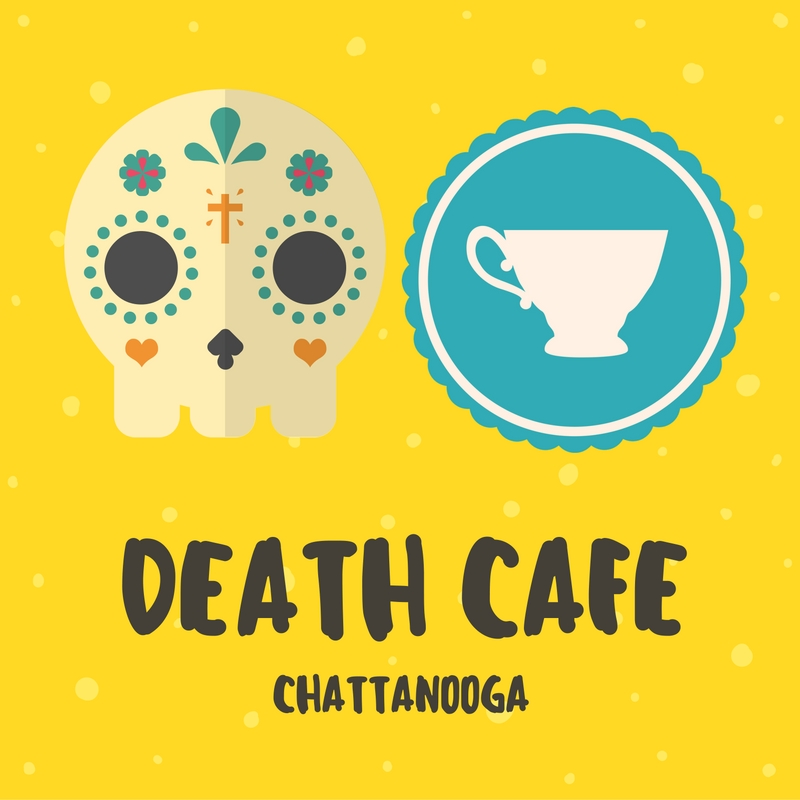 Death Cafe Chattanooga