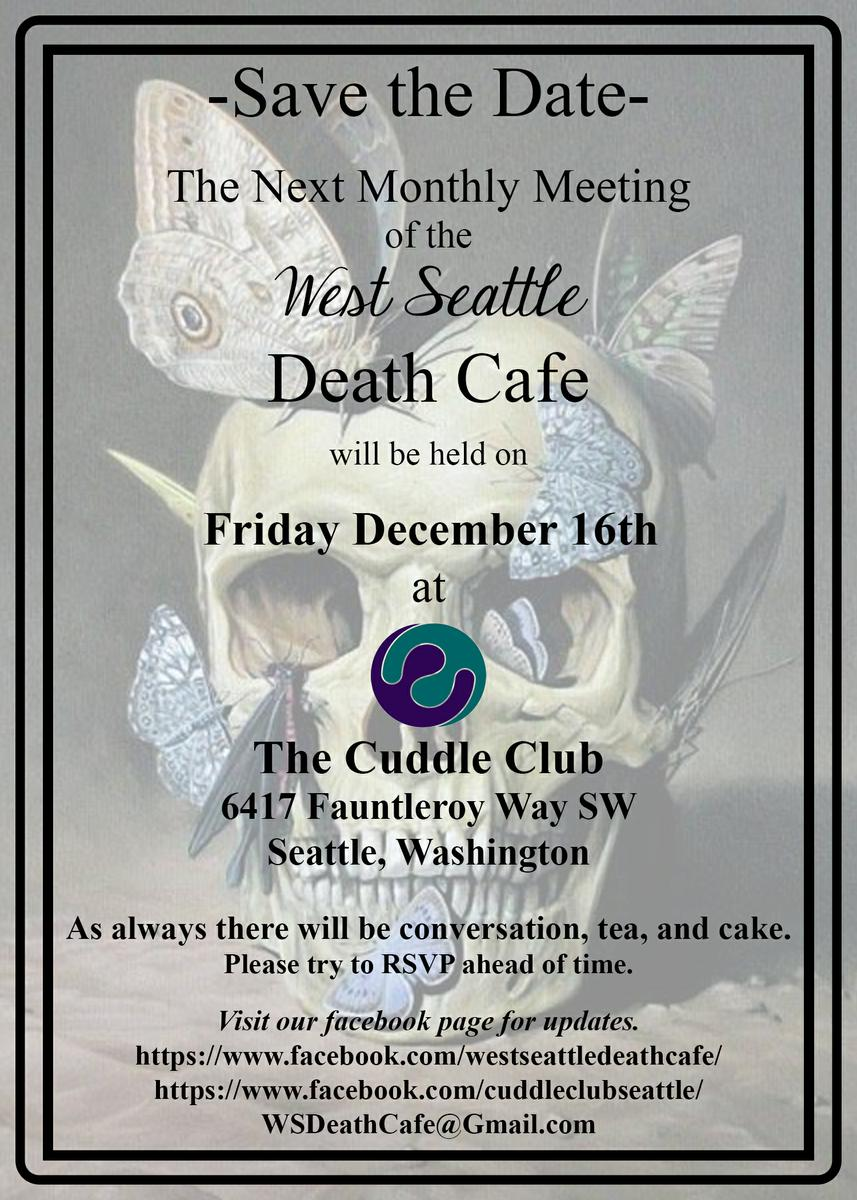 Second Monthly West Seattle Death Cafe