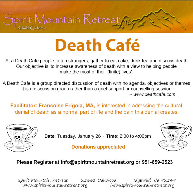 Idyllwild Death Cafe  - cancelled due to weather