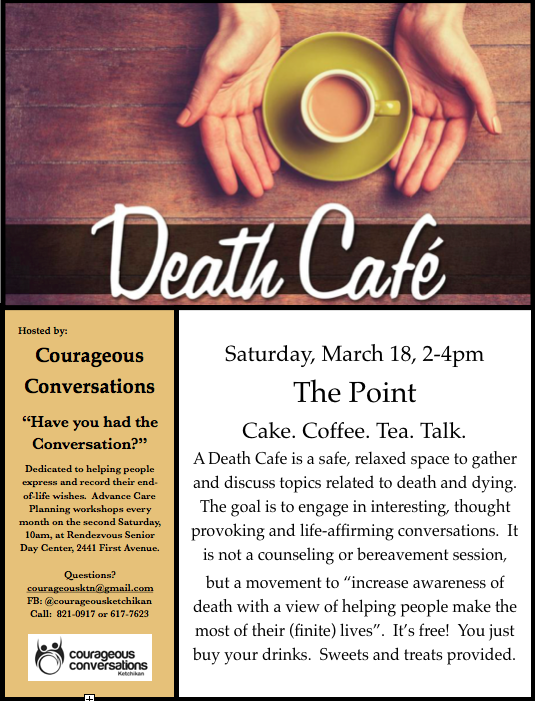 Death Cafe in Ketchikan, Alaska