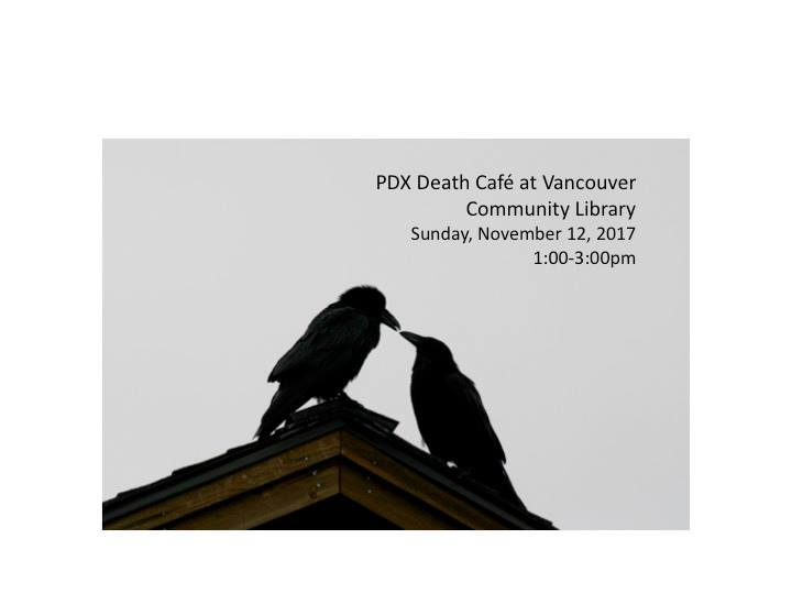 PDX Death Cafe at Vancouver Community Library