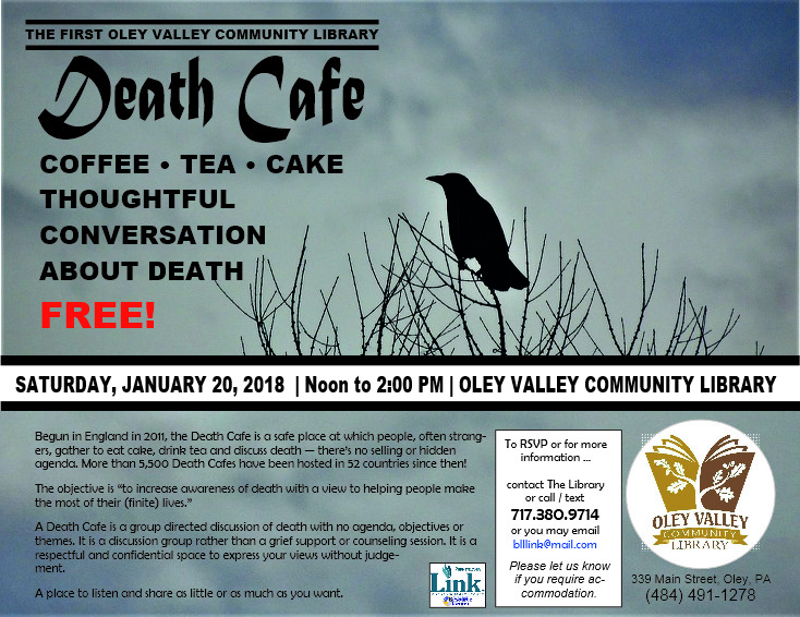 Come to the Death Cafe at the FIRST Oley Valley Community Library