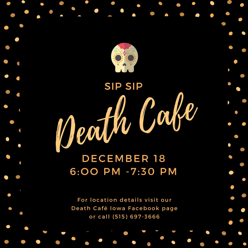 Death Cafe Iowa - December