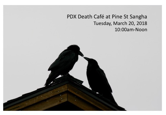 PDX Death Cafe at Pine Street Sangha