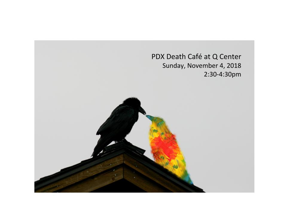 PDX Death Cafe at Q Center