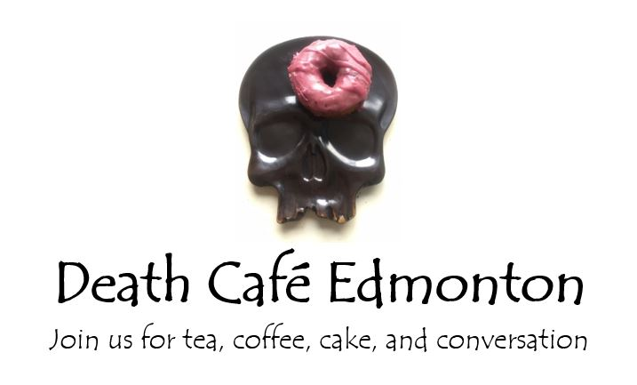 Death Cafe Edmonton