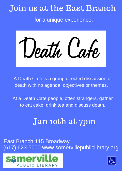 Death Cafe at Somerville Public Library - East Branch