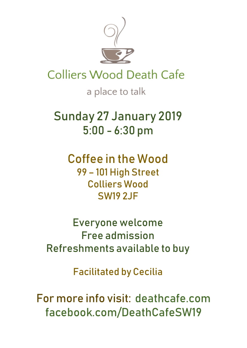 Colliers Wood Death Cafe - Jan 2019