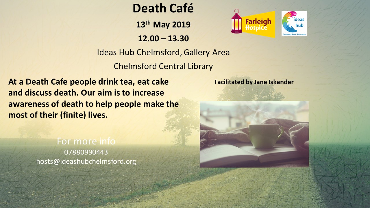 Death Cafe at The Ideas Hub Chelmsford