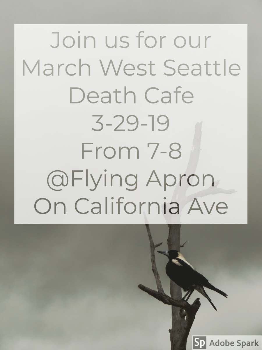 March West Seattle Death Cafe