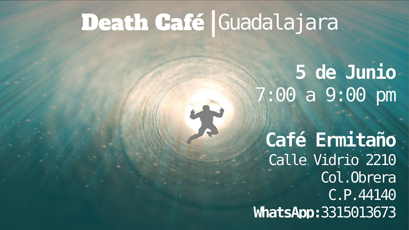 Death Cafe Guadalajara - Junio 2019
