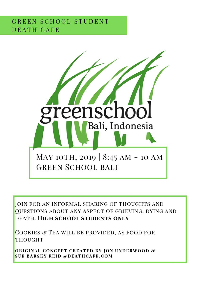 Green School Student Death Cafe