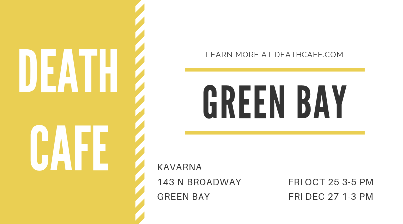 Death Cafe Green Bay October 2019
