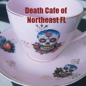 Death Cafe of Northeast Florida