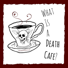 Death Cafe Carmel Valley