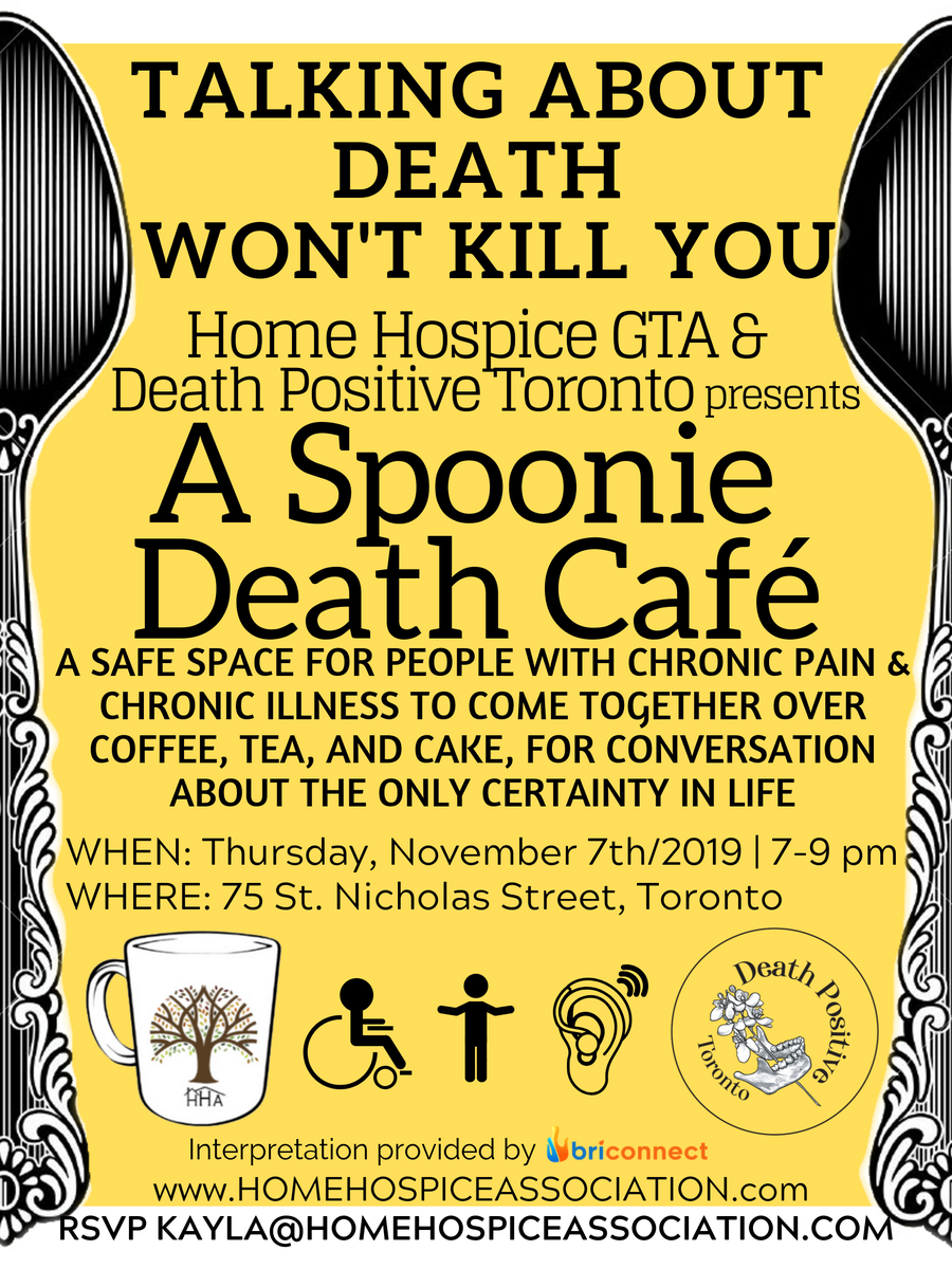 Spoonie Death Cafe Toronto- for people with Chronic Pain & Illness