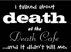 I talked about death