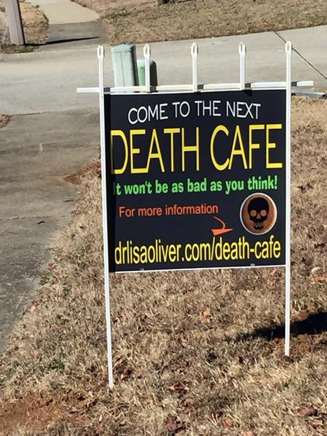Yard Sign Advertising Death Cafe