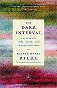 Rilke on Loss, Grief and Transformation
