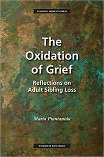 Oxidation of Grief: Reflections on Adult Sibling Loss