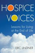 HospiceVoices Lessons for Living at the End of Life